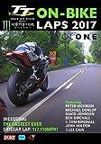 TT 2017: On-Bike Laps - Volume 1 [Edizione: Regno Unito]