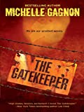 The Gatekeeper (A Kelly Jones Novel Book 3)