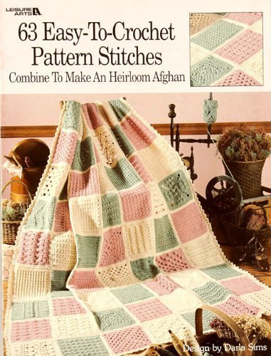 Leisure Arts ''63 Easy-To-Crochet Pattern Stitches'' Book By The Each by Lesisure Arts