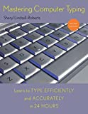 img - for Mastering Computer Typing, Revised Edition by Sheryl Lindsell-Roberts (2010-04-21) book / textbook / text book