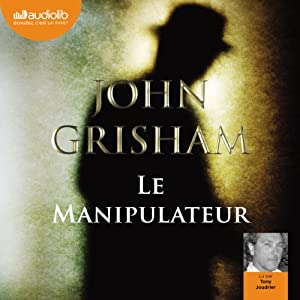 Le Manipulateur Audiobook