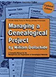 Managing a Genealogical Project Updated Edition
