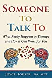img - for Someone To Talk To: What Really Happens in Therapy and How it Can Work for You book / textbook / text book