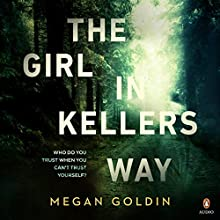 The Girl in Kellers Way Audiobook by Megan Goldin Narrated by Anthea Greco, Susan Godfrey