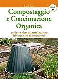 Image de Compostaggio e concimazione organica (Bio Orto Giardino) (Italian Edition)