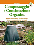 Compostaggio e concimazione organica (Bio Orto Giardino)