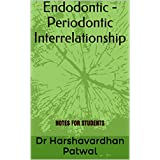 Endodontic - Periodontic Interrelationship: NOTES FOR STUDENTS