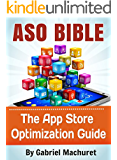 App Store Optimization Bible: Learn how to ASO your apps
