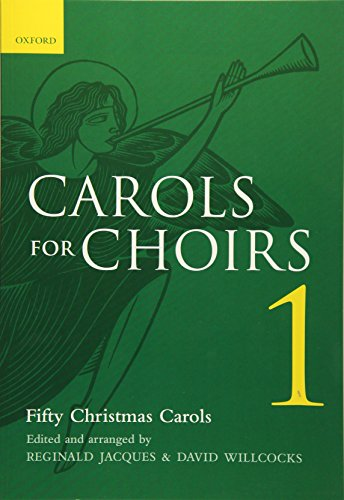 - Carols for Choirs 1: Fifty Christmas Carols
