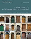 Ethical, Legal, and Professional Issues in Counseling Plus Video-Enhanced Pearson EText -- Access Card, Remley, Theodore P., Jr. and Herlihy, Barbara P., 0133386597