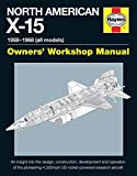 North American X-15 Owner's Workshop Manual: All