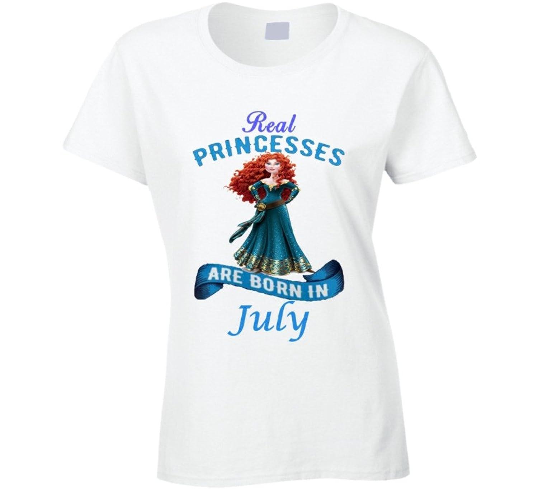 Real Princesses Are Born In July Merida T Shirt