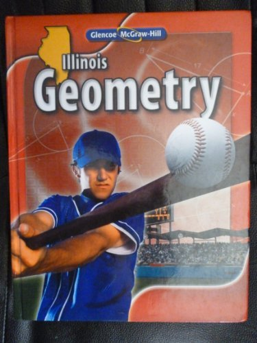 Download Glencoe McGraw-Hill Geometry Illinois Student Edition pdf epub