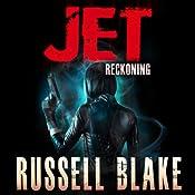 JET IV: Reckoning, Book 4 | Russell Blake