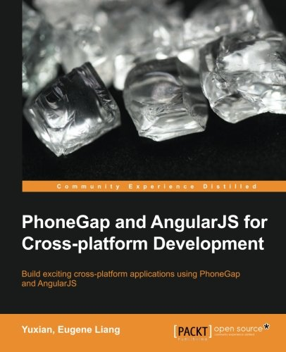 PhoneGap and AngularJS for Cross-Platform Development by Packt Publishing - ebooks Account