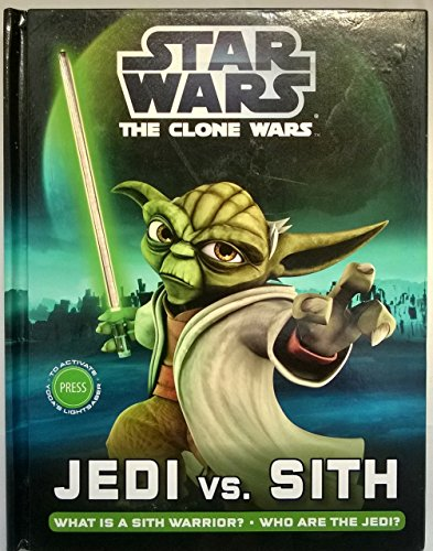 Star Wars The Clone Wars Jedi vs. Sith: What is a Sith Warrior? & Who are the Jedi?