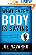 #5: What Every Body Is Saying: An Ex-FBI Agent's Guide to Speed-Reading People