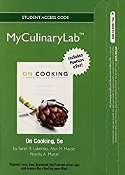 2012 MyCulinaryLab with Pearson eText -- Access Card -- for On Cooking: A Textbook of Culinary Fundamentals