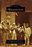 Wilmington, Wilmington Historical Society, Drum Barracks Civil War Museum, Banning Residence Museum, 0738556106