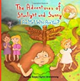 The Adventures of Starlight and Sunny, Ashley Sage-Taylor Armstrong, 1927863007