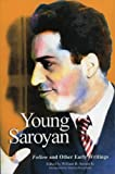 Young Saroyan : Follow and Other Early Writings, , 0912201371