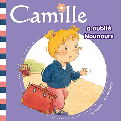 Camille a Oublie Nounours T14 (French Edition) PDF