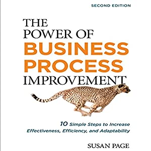 The Power of Business Process Improvement 2nd Edition Audiobook