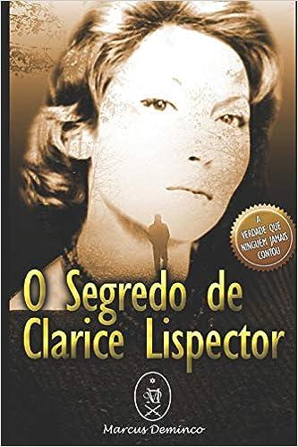 cbeb8d460 O Segredo de Clarice Lispector  Amazon.co.uk  Marcus Deminco ...
