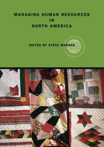 Managing Human Resources in North America: Current Issues and Perspectives (Global HRM)