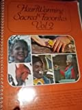 img - for Heart Warming Sacred Favorites (Volume 2) book / textbook / text book