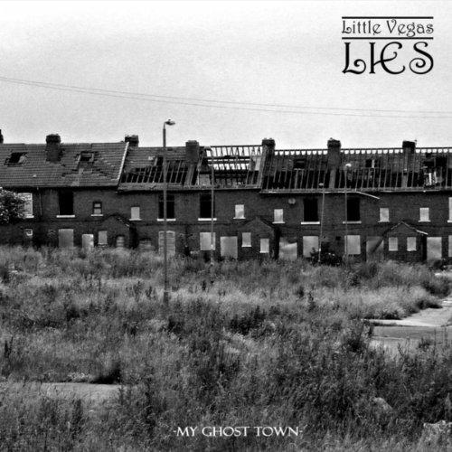 Amazon.com: My Ghost Town: Little Vegas Lies: MP3 Downloads