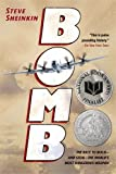 img - for Bomb: The Race to Build--and Steal--the World's Most Dangerous Weapon book / textbook / text book