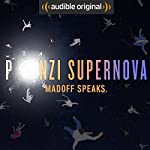 Ponzi Supernova |  Audible Originals,Steve Fishman