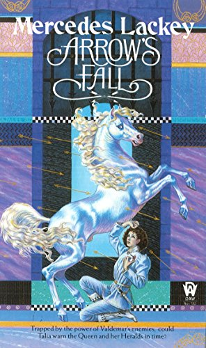 Arrow's Fall (The Heralds of Valdemar, Book 3)