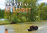 Image de 100 photos pour aimer Le Loiret
