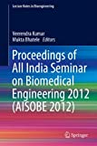 Proceedings of All India Seminar on Biomedical Engineering 2012 (AISOBE 2012), , 8132209699