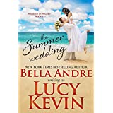 The Summer Wedding (Married in Malibu, Book 2)