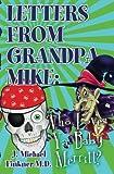 Letter from Grandpa Mike, J. Michael Finkner, 1451510233