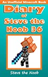 #10: Diary of Steve the Noob 36 (An Unofficial Minecraft Book) (Diary of Steve the Noob Collection)