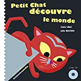 img - for Petit Chat D'Couvre Le Monde (+ CD) (English and French Edition) book / textbook / text book