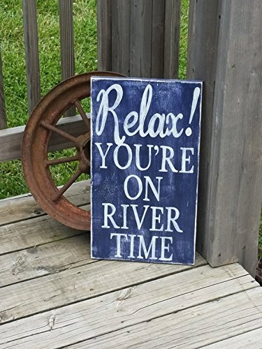 Amazon.com: Relax You\'re on the River Time Rustic Wood Signs ...