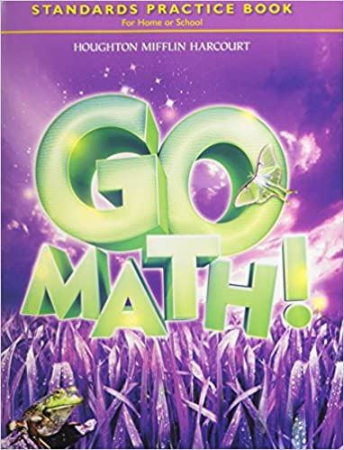 Go Math Standards Practice Book Grade 3 Houghton Mifflin Harcourt