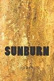 Sunburn, ipam, 1499629281