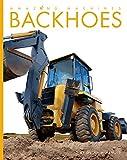 Backhoes (Amazing Machines)