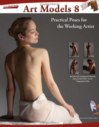 Art Models 8: Practical Poses For The Working Artist (Art Models Series)