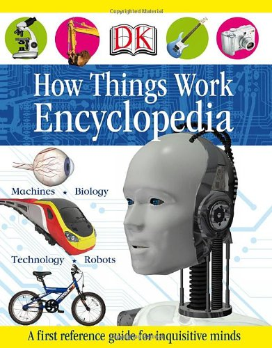 How Things Work Encyclopedia