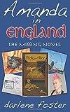 Amanda in England: The Missing Novel (Amanda Travels)