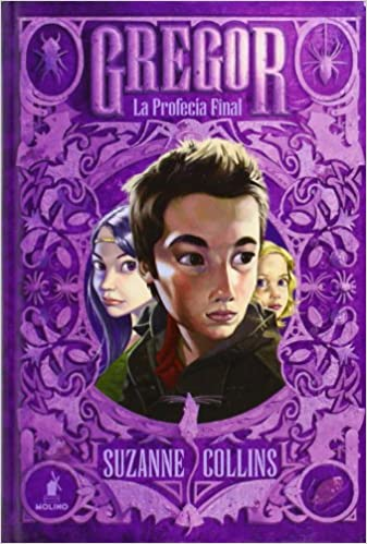 Gregor 5. La profecia final (Spanish Edition): Suzanne Collins, Molino RBA: 9788427203396: Amazon.com: Books
