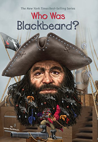 Who Was Blackbeard? (Blackbeard Pirate)