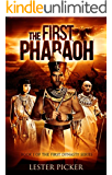 The First Pharaoh (The First Dynasty Book 1) (English Edition)